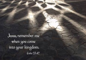 Jesus remember me